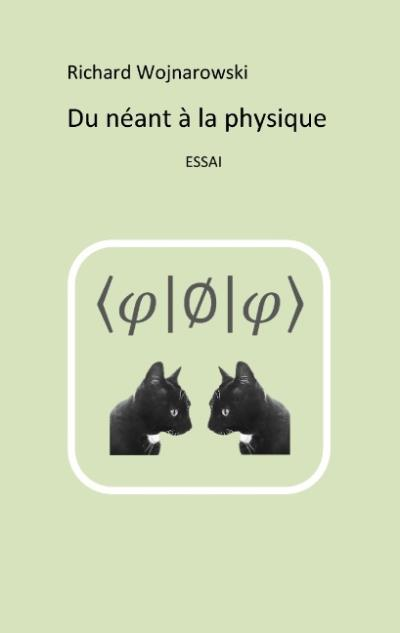 Du néant à la physique