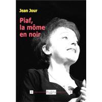 Piaf, la môme en noir