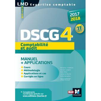 DSCG 4 Comptabilité et audit manuel et applications 11e édition Millésime 2017-2018