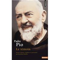 Padre Pio. Le témoin