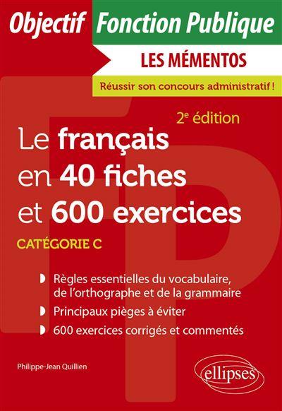 Le français en 40 fiches et 500 exercices, catégorie C