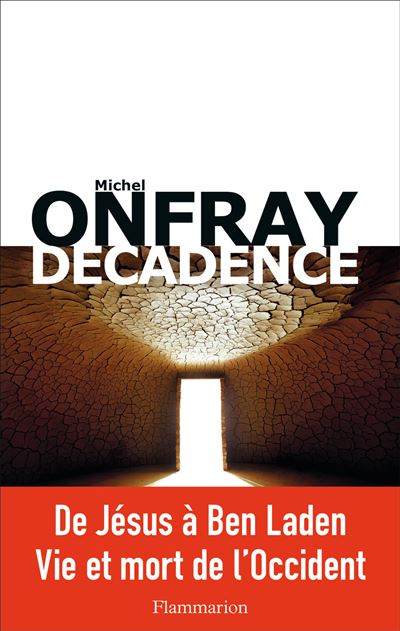 Décadence - Michel Onfray