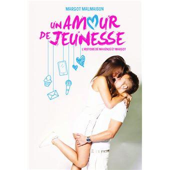 Margot et MaxenceUn amour de jeunesse
