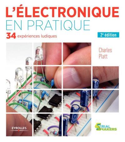 L'électronique en pratique - 34 expériences ludiques - 9782212215939 - 20,99 €