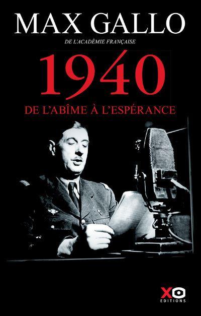 1940 - De l'abîme à l'espérance - Edition anniversaire