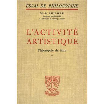 L'activite artistique philosophie du faire