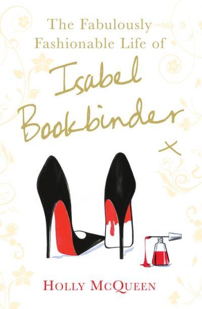 The fabulously fashionable life of isabel bookbinder