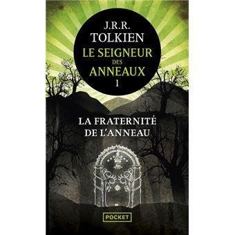 Le Seigneur Des Anneaux Tome 1 Le Seigneur Des Anneaux Tome 1 La Fraternite De L Anneau J R R Tolkien Daniel Lauzon Poche Achat Livre Ou Ebook Fnac