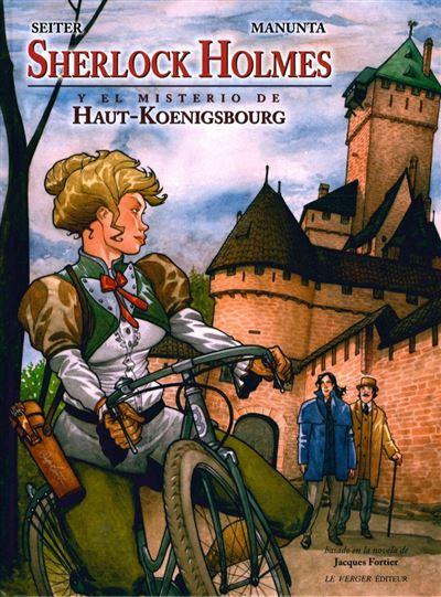 Sherlock Holmes y el misterio de Haut-Koenigsbourg