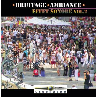 Bruitage ambiance effet sonore volume 2