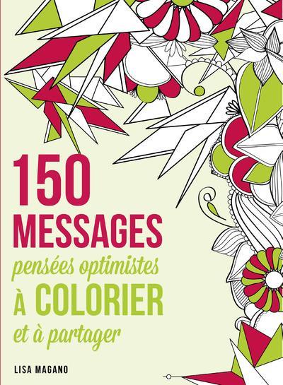 150 messages pensées optimistes à colorier et à partager