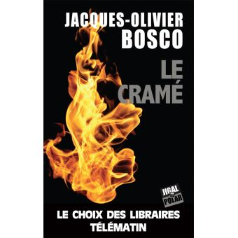 Le Cramé - Jacques-Olivier Bosco
