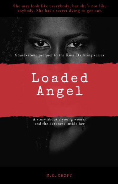 Loaded Angel (Rose Darling Series)