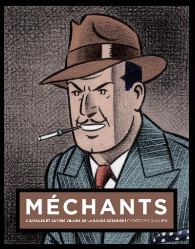 Mechants : crapules et autres vilains de la bande dessinee olrik