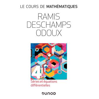 Le cours de mathématiques - Tome 4 - 3e éd - Séries  et équations différentielles