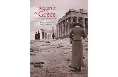 Regards de grece - du xixe au xxe siecle et d'alpha a omega