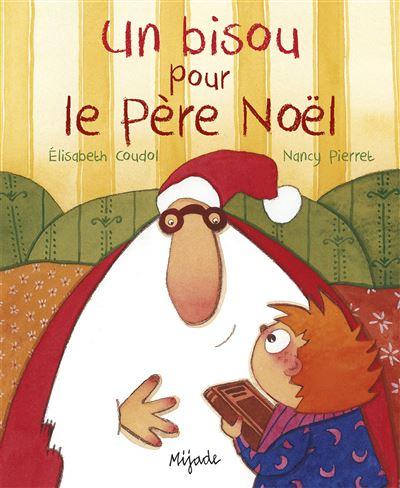 Bisou pour le Père Noël (Un)