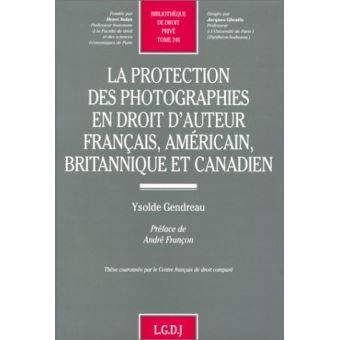 La protection des photographes en droit d'auteur français, américain, britanniqu