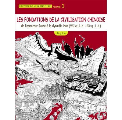 Les fondations de la civilisation