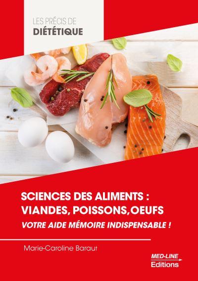 Sciences des aliments - Viandes, poissons, œufs : Votre aide mémoire indispensable !