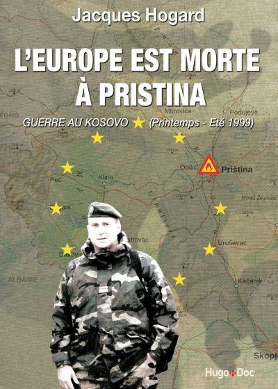 L'Europe est morte à Pristina - 9782755616293 - 7,49 €