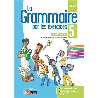La Grammaire Par Les Exercices 5eme Cycle 4 Cahier D Activites Workbook
