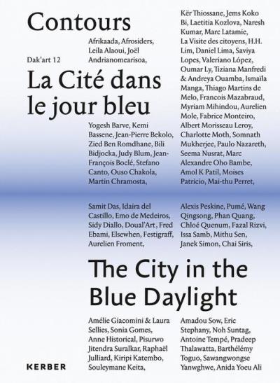 Contours La cité dans le jour bleu, Contours The city in the blue daylight