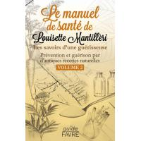 Le Manuel Sante De Louisette Mantilleri Broche Louisette Mantilleri Achat Livre Fnac