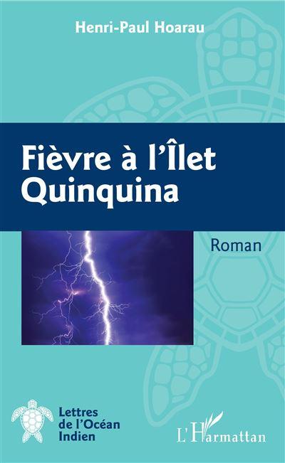 Fièvre à l'Îlet Quinquina
