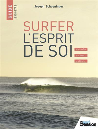 Surfer l'esprit de soi avis