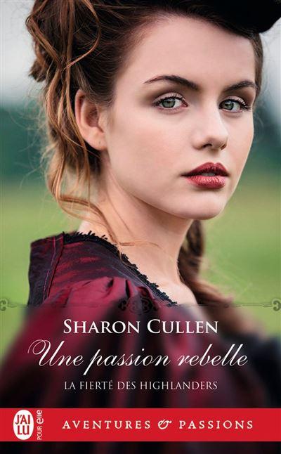 La fierté des Highlanders (Tome 2) - Une passion rebelle - 9782290207352 - 5,99 €