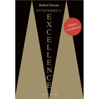 Atteindre l'excellence : l'édition condensée