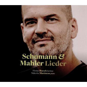 Robert Schumann, Gustav Mahler, Florian Boesch, Malcolm Martineau