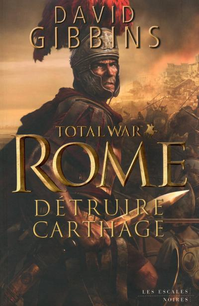 Total war rome : detruire carthage