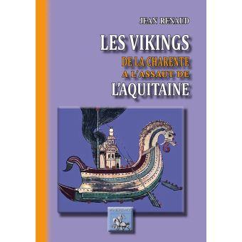 Les Vikings de la Charente à l'assaut de l'Aquitaine