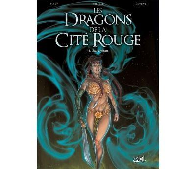 Les Dragons de la Cité rouge T1 - Alec Deeran
