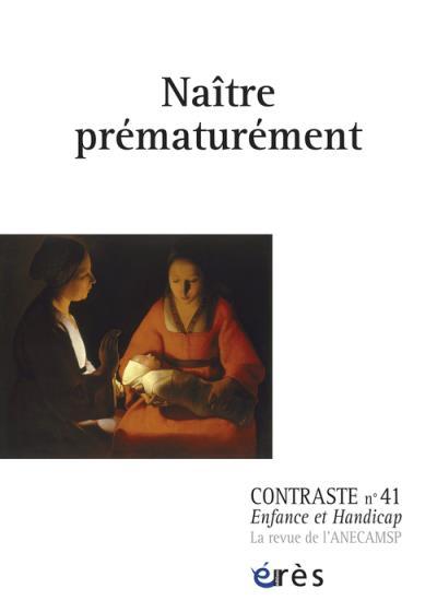 Contraste 41 - naître prematurement