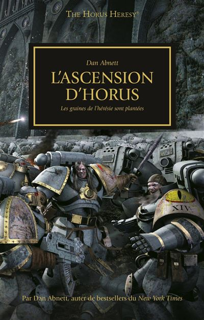 Warhammer 40.000 - The Horus heresy Tome 1 : L'ascension d'Horus