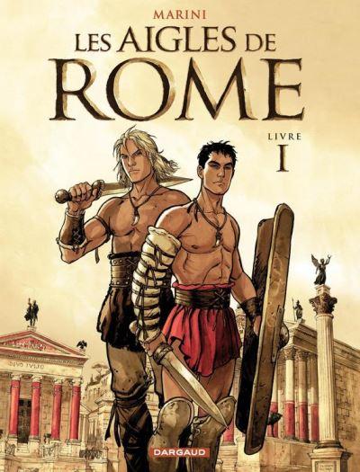 Les Aigles de Rome - Tome 1 - Livre I - 9782205153699 - 6,99 €