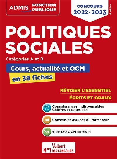 Politiques sociales - Cours, actualité et QCM - Concours de catégories A et B, L'essentiel en 38 fiches