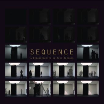 Sequence / a retrospective of axis records