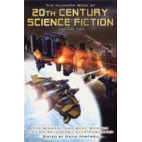 The Mammoth Book of 20th Century SF II (Mammoth Books)