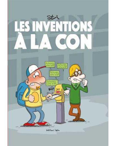 Les inventions à la con