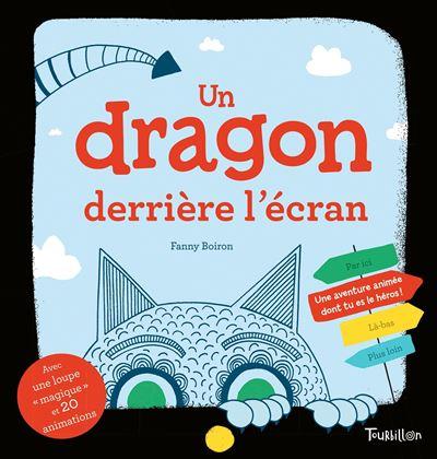 Un dragon derrière l'écran - Une aventure animée dont tu es la héros !