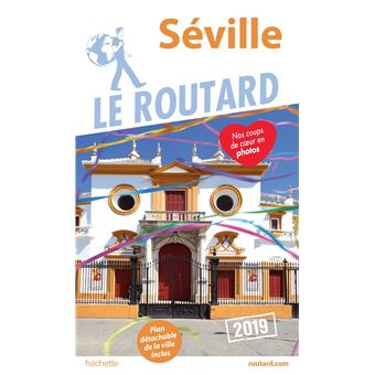 Guide du Routard Séville 2019