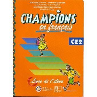 Champions Au Tchad En Francais Livre Eleve Ce2