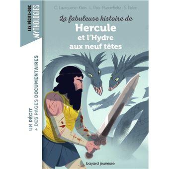 La fabuleuse histoire de Hercule et le monstre aux neuf têtes