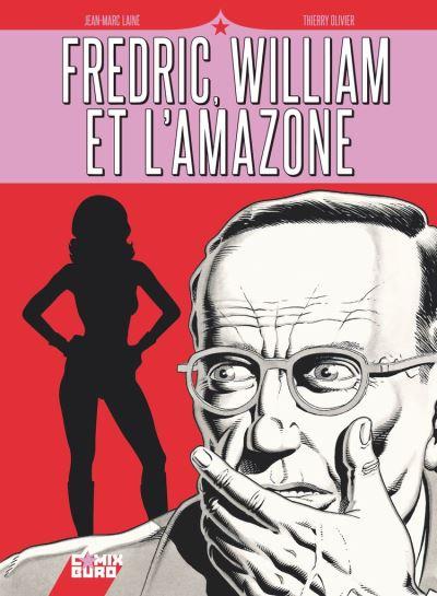 Fredric, William et l'Amazone - 9782331046261 - 13,99 €