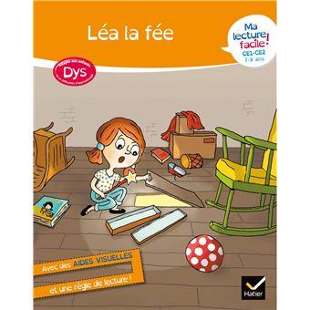 Lea Livre Adapte Aux Enfants Dys Et En Difficultes D Apprentissage Ma Lecture Facile Ce1 Ce2 Cycle 2 Lea La Fee
