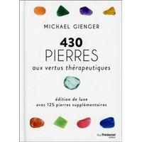 430 pierres aux vertus therapeutiques version luxe